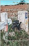 De historias, kilómetros y sueños: Diario de una peregrina