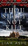 Thou Shalt Not Kilt: An Elle Cunningham Mackay Mystery