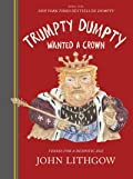 Trumpty Dumpty Wanted a Crown: Verses for a Despotic Age (Dumpty, #2)