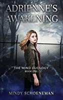 Adrienne's Awakening: Book One of The Mind Duology