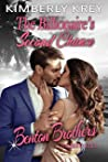 The Billionaire's Second Chance  (Benton Brothers Romance #4)