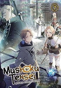 Mushoku Tensei: Jobless Reincarnation (Light Novel) Vol. 7
