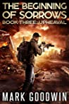 Upheaval (The Beginning of Sorrows #3)