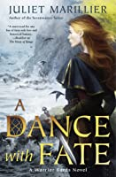 A Dance With Fate: A Warrior Bards Novel 2