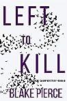 Left to Kill (Adele Sharp #4)