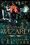 Wannabe Wizard: From the Tome of Bill Universe (False Icons #2)