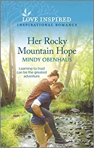 Her Rocky Mountain Hope (Rocky Mountain Heroes #5)