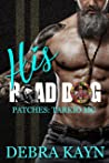 His Road Dog (Patches: Tarkio MC #1)
