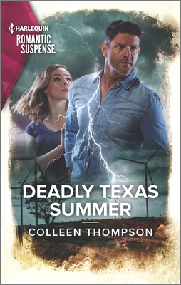 Deadly Texas Summer by Colleen Thompson