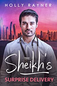 The Sheikh's Surprise Delivery (Kayyem Sheikhs #2)