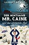 Der achtsame Mr. Caine und das allerletzte Lied (Vincent Caine, #2)