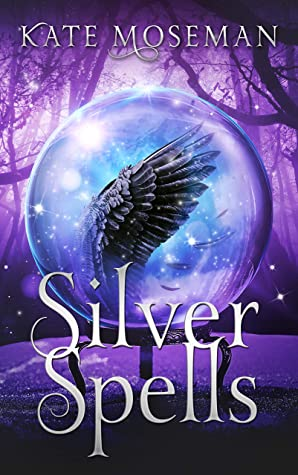 Silver Spells: A Paranormal Women's Fiction Novel