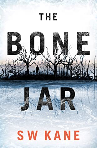 The Bone Jar by S.W. Kane