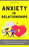Anxiety in Relationships