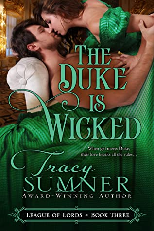 The Duke is Wicked: Steamy Victorian Paranormal Romance (League of Lords Book 3)