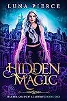 Hidden Magic (Harper Shadow Academy, #1)