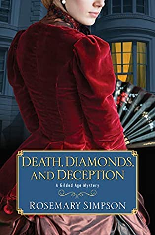 Death, Diamonds, and Deception (Gilded Age Mystery #5)