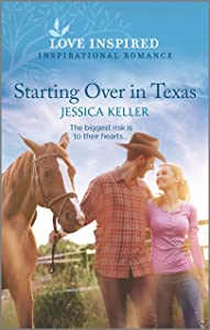 Starting Over in Texas (Red Dog Ranch Book 4)