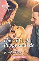 The CEO, the Puppy and Me (The Bartolini Legacy Book 2)