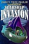 Starship Invasion (Lost Colony Uprising Book 2)