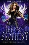 The Fae Prophecy: Rise of the Dark Fae, Book 4 (Veiled World)