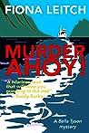 Murder Ahoy! (Bella Tyson, #2)