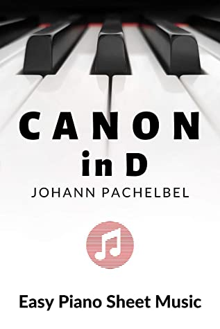 Canon in D - Johann Pachelbel - Easy Piano, Keyboard Sheet Music - BIG notes: Lovely Easy Classical Church Version - on the phone tablet - Wedding Music