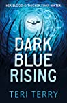 Dark Blue Rising (The Circle Trilogy, #1)