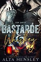 Bastarde & Whiskey (Top Shelf, #1)