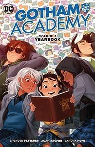 Gotham Academy, Volume 3: Yearbook