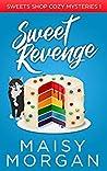 Sweet Revenge (Sweets Shop, #1)