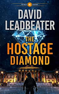 The Hostage Diamond (The Relic Hunters #4)