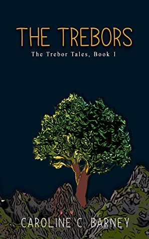 The Trebors by Caroline C. Barney