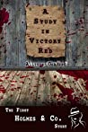 A Study in Victory Red: The First Holmes & Co. Story