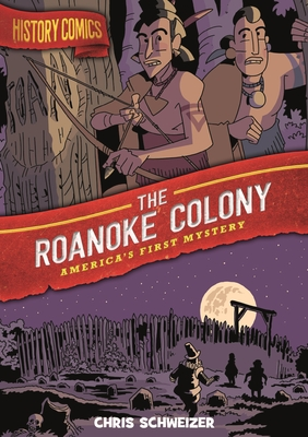 The Roanoke Colony: America's First Mystery