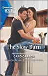 The Slow Burn (Masterson, Texas #2)