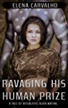 Ravishing His Human Prize: A Tale of Ritualistic Alien Mating (Brides of Aur Book 2)