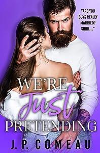We're Just Pretending (Big Fat Lie #3)
