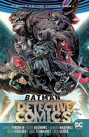 Batman: Detective Comics: The Rebirth Deluxe Edition Book 1