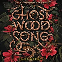 Ghost Wood Song (Ghost Wood Song, #1)
