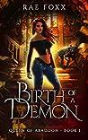 Birth of a Demon