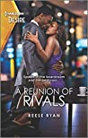 A Reunion of Rivals (The Bourbon Brothers, #4)