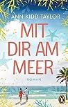 Mit dir am Meer: Roman