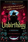 Unbirthday (A Twisted Tale: Alice in Wonderland)