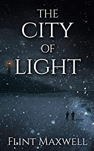 The City of Light: A Supernatural Apocalypse Novel (Whiteout Book 4)
