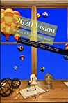 2020 Vision: A Collection of Diverse Short Stories