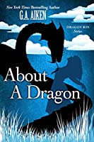 About a Dragon (Dragon Kin #2)
