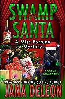 Swamp Santa (Miss Fortune Mystery #16)