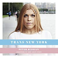 Trans New York: Photos and Stories of Transgender New Yorkers
