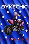 BykeChic: A Lesbian Action Adventure Romance (The New Angels, #1)